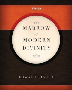Marrow of Modern Divinity (Fisher)
