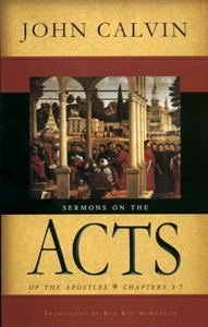 Sermons on the Acts of the Apostles (Calvin)