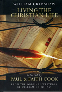 William Grimshaw - Living the Christian Life (Cook & Cook)
